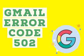 How to Fix Gmail Temporary Error Code 502?