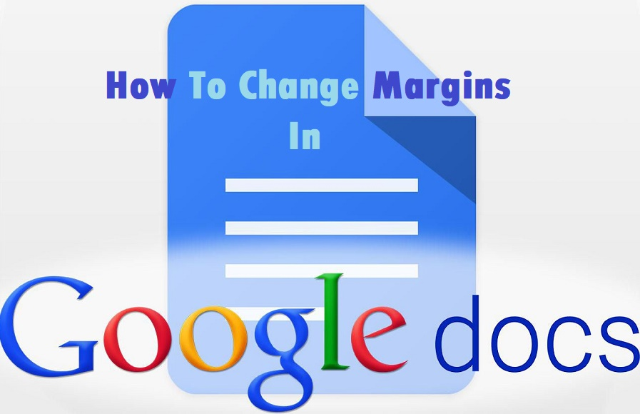 How to Fix Change Margins In Google Docs?